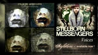 Stillborn Messengers - Voices