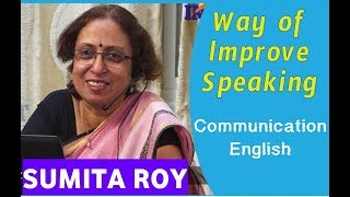 Gambar cover Ways of Improve Speaking -English Communication || Prof Sumita Roy || Lesson-11 || IMPACT || 2019