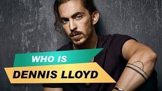 WHO IS DENNIS LLOYD? I Die Geschichte hinter dem Künstler