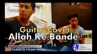 🎸Allah Ke Bande on Guitar by Darjeeling Guitarists, Indian Guitarists Union: Learn, Earn & be Known