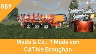LS19 Mods & Co.  #089  7 Mods von CAT bis Brougham mit Link Liste