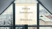 Zulfiyyə Xanbabayeva Melancholia Lyrics Sozləri Youtube