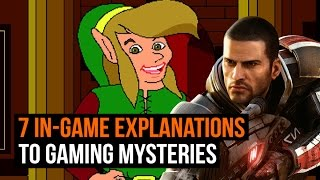 7 in-game explanations to gaming mysteries