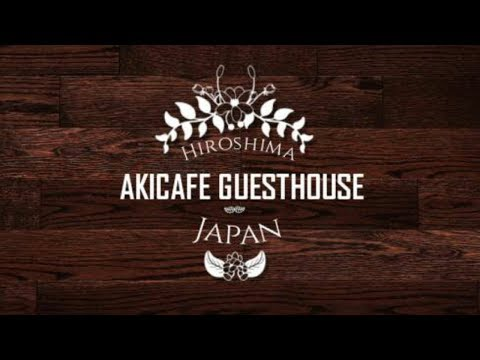 AKICAFE GUESTHOUSE | HIROSHIMA PLACES TO STAY | FIRST WORLD TRAVELLER