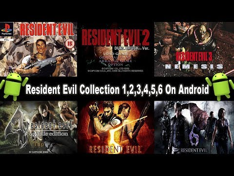 Resident Evil Collection 1,2,3,4,5,6 ( APK ) On Android