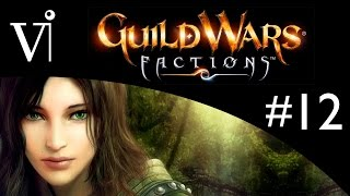 Guild Wars: Factions - Ranger Gameplay Playthrough - Part 12