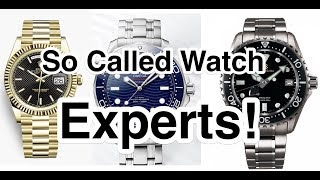 So called WATCH EXPERTS!