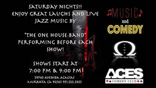 The One House Band @ Aces Comedy Club (Saturday Night's)