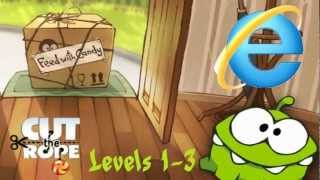 Cut the Rope on Internet Explorer 9 ● Levels 1 - 3