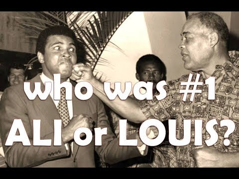 Who was #1 - MUHAMMAD ALI or JOE LOUIS?