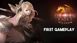 Dragon Raja 2 Mobile MMORPG First Gameplay Android - iOS (KR)