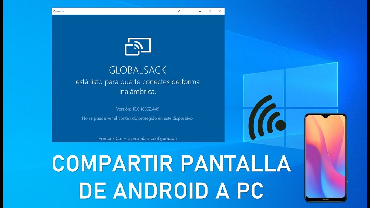 compartir pantalla android en pc windowds 10