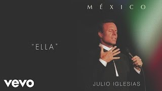 Julio Iglesias - Ella (Cover Audio)