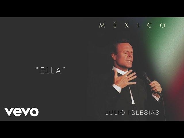 ELLA - Julio Iglesias ft Sin Bandera
