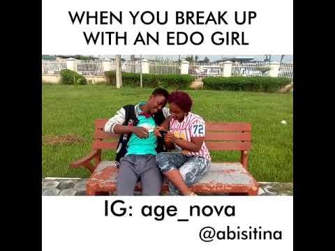 When u breakup with an Edo girl