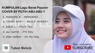 Download lagu KUMPULAN Lagu Barat Paling Populer Cover by PUTIH ABU-ABU !!!    ENAKK BANGET DENGERINNYA !!!