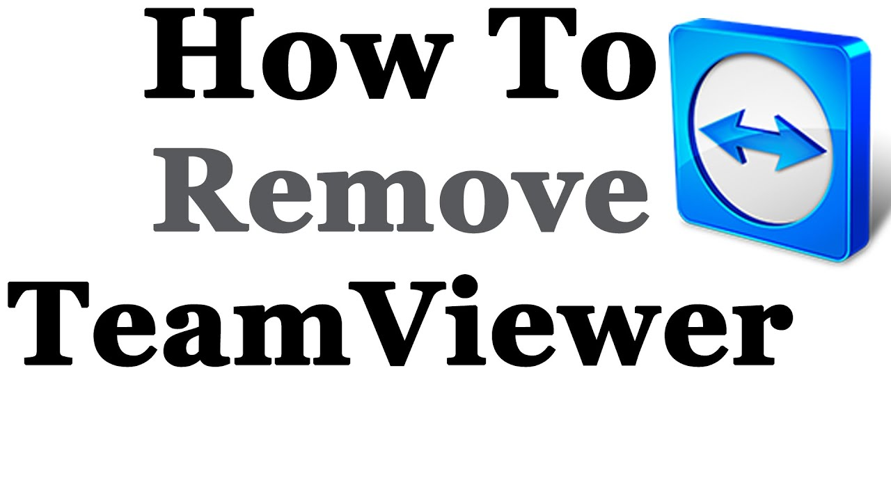 How To Completely Remove Teamviewer From Windows 7 & 8