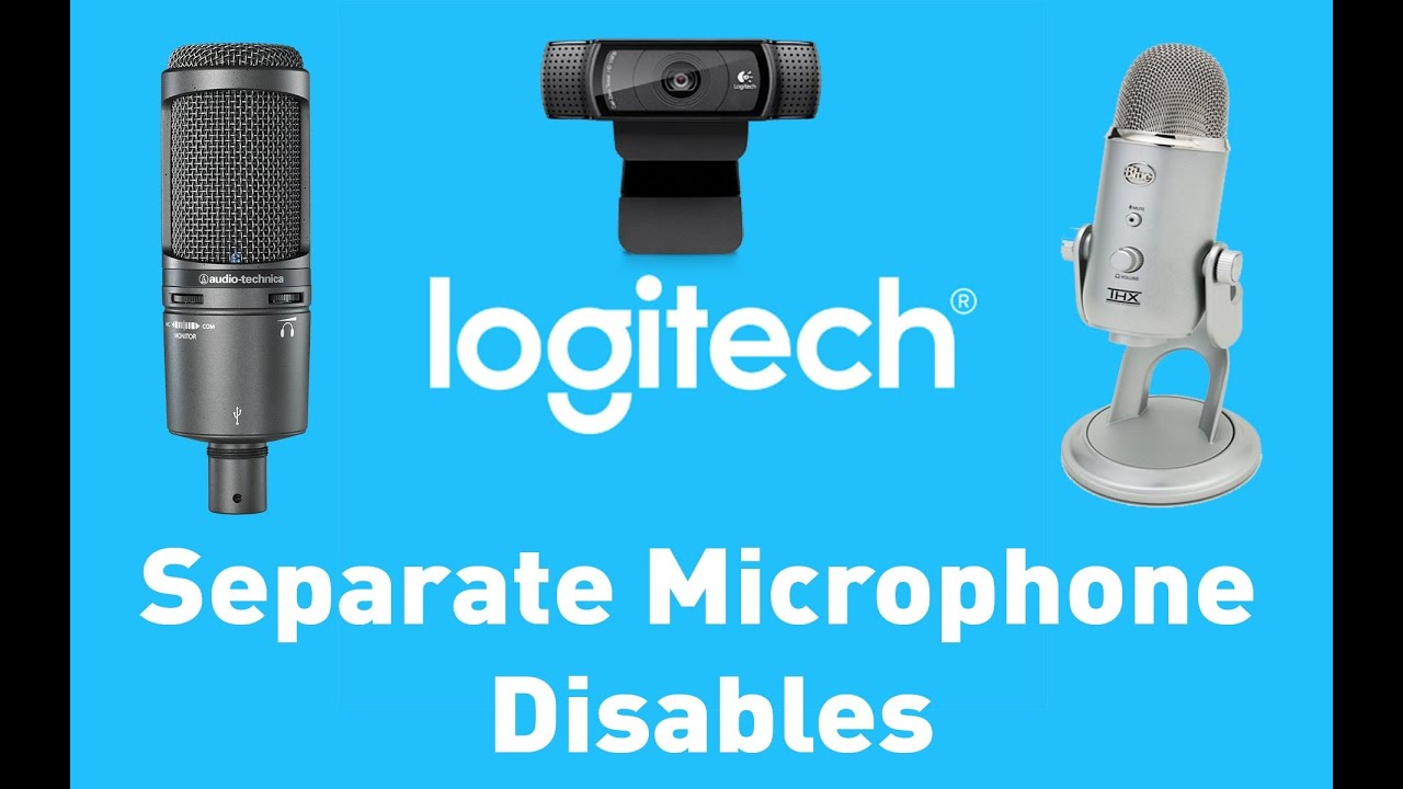 Logitech Cam Separate Microphone Disables Youtube
