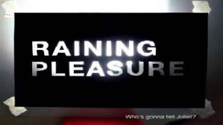 Watch Raining Pleasure Our Father video