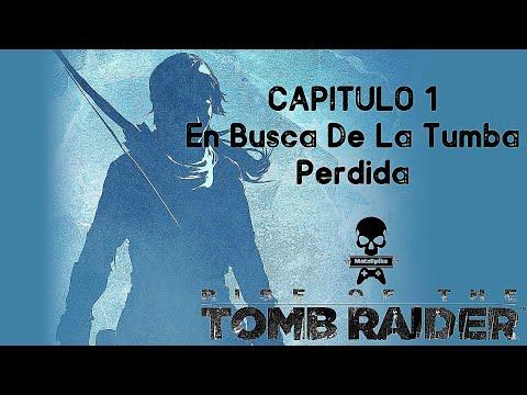 capitulo-1-|-en-busca-de-la-tumba-perdida-|-rise-of-the-tom-rider
