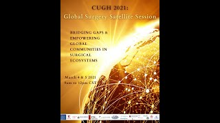CUGH 2021 Global Surgery Satellite Session; Day 1(Spanish)