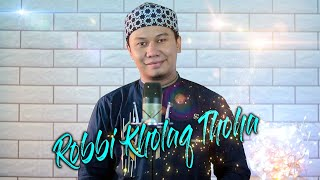 Download ROBBI KHOLAQ THOHA - Gus Aldi
