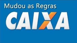 CAIXA VOLTA A MUDAR AS  REGRAS 2018