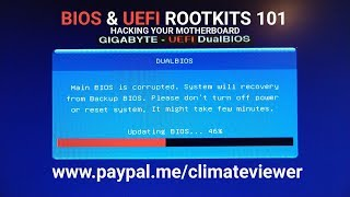 BIOS & UEFI Rootkits 101 - Hacking Your Motherboard