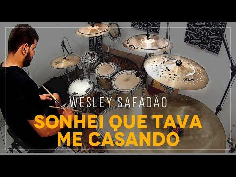 Wesley Safadão - Sonhei que tava me casando - DRUM COVER - [ÁUDIO TOP]
