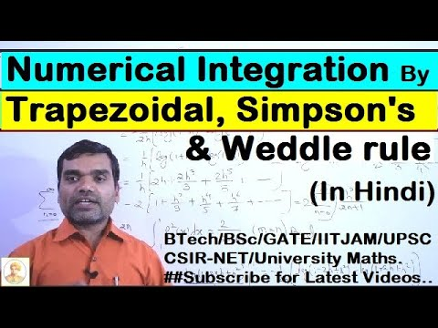 Numerical Integration -Trapezoidal rule, Simpson's rule and weddle's rule in hindi