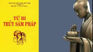 Sách Nói Phật Giáo - Kinh Từ Bi Thủy Sám (Trọn bộ) - Tác Giả ĐĐ Thích Linh Như chuyển thể Sám Thi