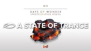 Скачать M6 Days Of Wonder Photographer Extended Remix
