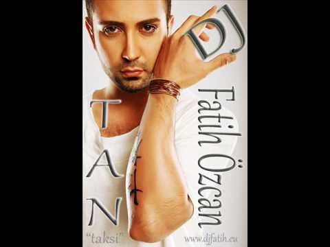 Tan - Taksi 2010 ( DJ FATiH ÖZCAN ) Www.djfatih.eu