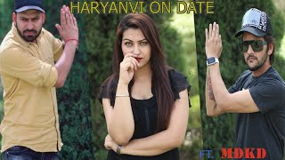 Desi On Date || Feat. MD || Haryanvi Comedy || Dosti vs Pyar || Swadu Staff Films