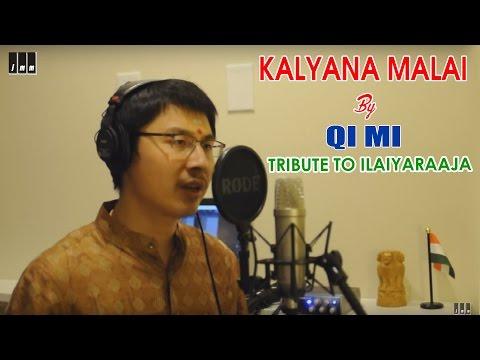 Kalyana Malai Kondadum Penne by Qi Mi | Tribute to Ilaiyaraaja