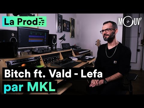 Youtube: Lefa  ft. Vald – « Bitch » : comment MKL a composé le hit