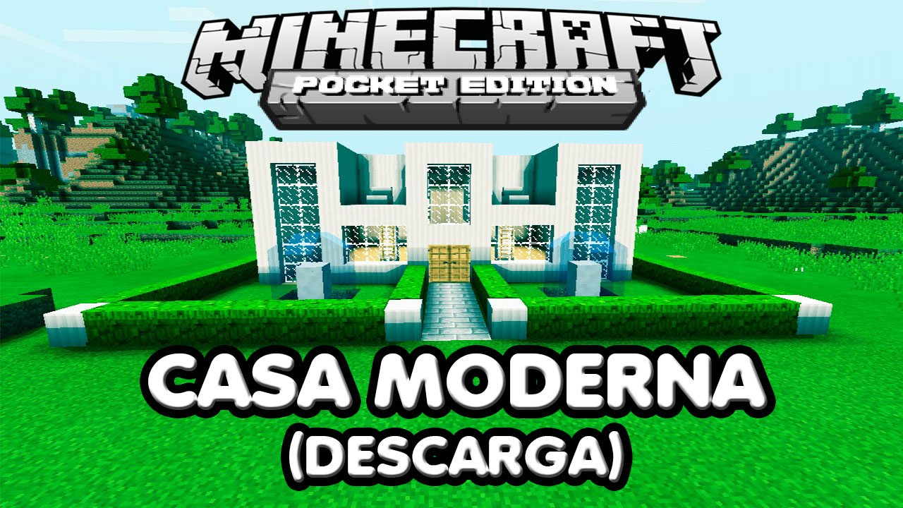 Descarga casa moderna para minecraft pe youtube for Casa moderna en minecraft pe