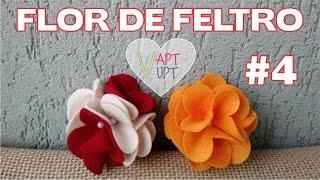 Flor de feltro 4 – Passo a Passo – Vapt Vupt