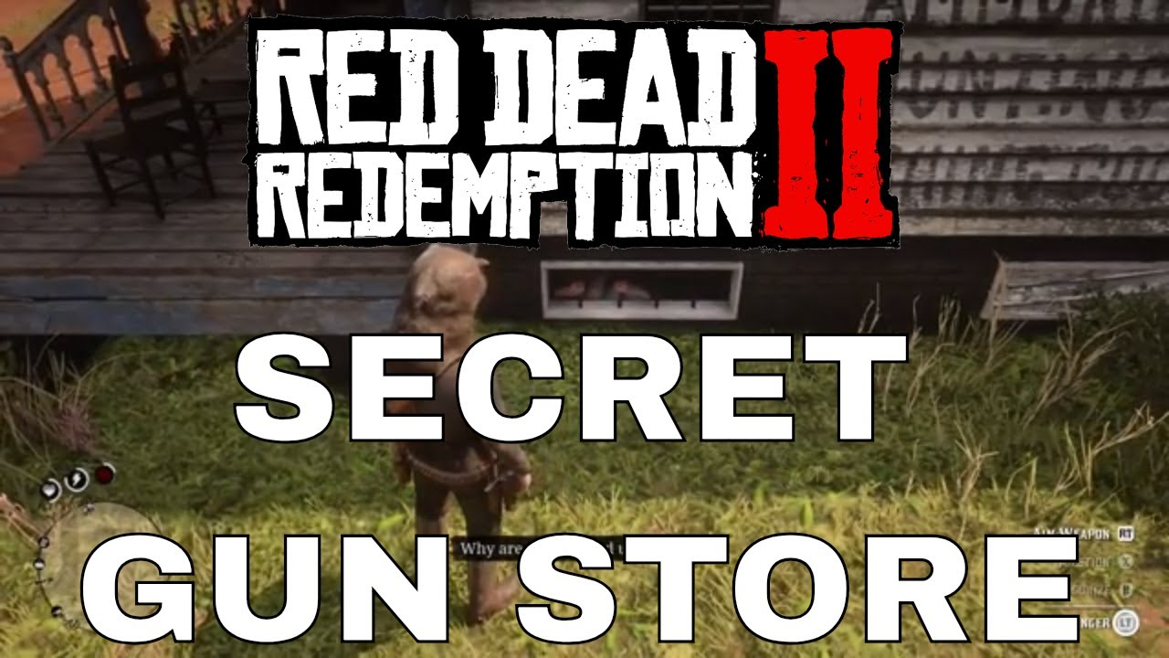 Robbing The Secret Gun Store Red Dead Redemption 2 Youtube