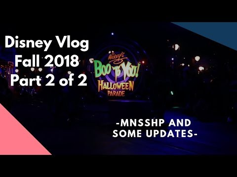 Disney Vlog Fall 2018 Part 2 of 2 - MNSSHP and Some Updates | DisTech Pro
