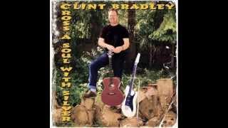 Clint Bradley - Is It a Memory
