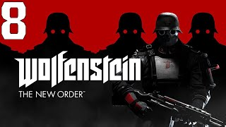 Wolfenstein: The New Order #8