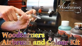 61 Airbrush Overview and Spirit Stains for Woodturning