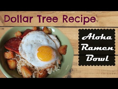 Aloha Ramen Bowl- Dollar Tree Recipe