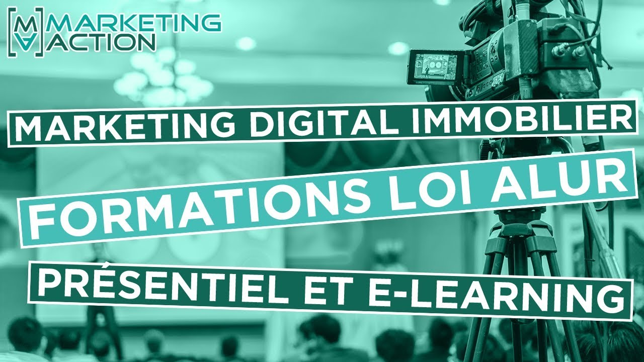 Loi Immobilier Formation Loi Alur Marketing Digital Immobilier Communication Immobilier Marketing Action