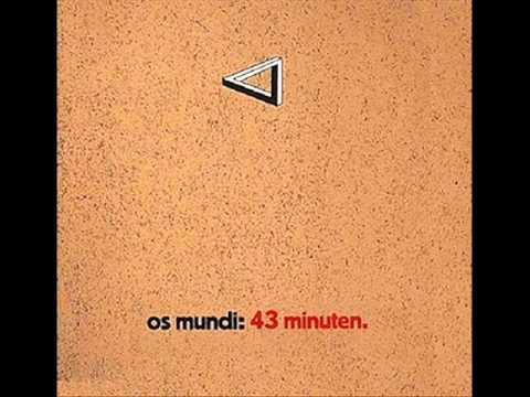 Os Mundi - It's all there
