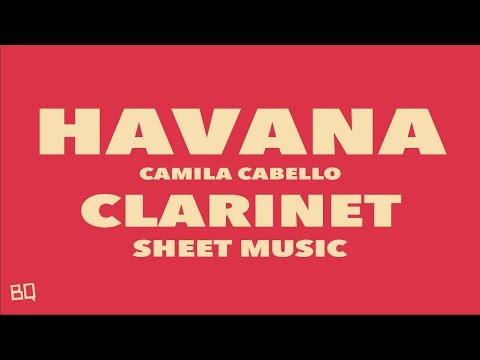 Havana - Camila Cabello (Clarinet Sheet Music)