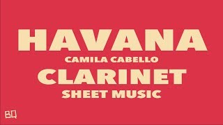 Download Havana - Camila Cabello (Clarinet Sheet Music) MP3 song and Music Video