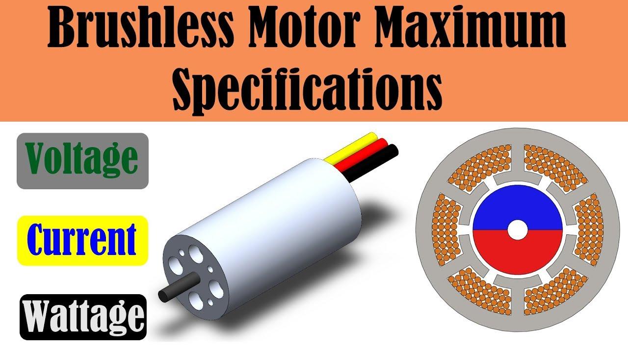 Understanding Maximum Brushless Motor Specifications