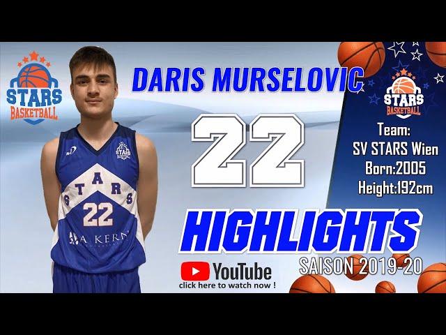 Stars Highlights Factory : DARIS MURSELOVIC Saison 2019-20